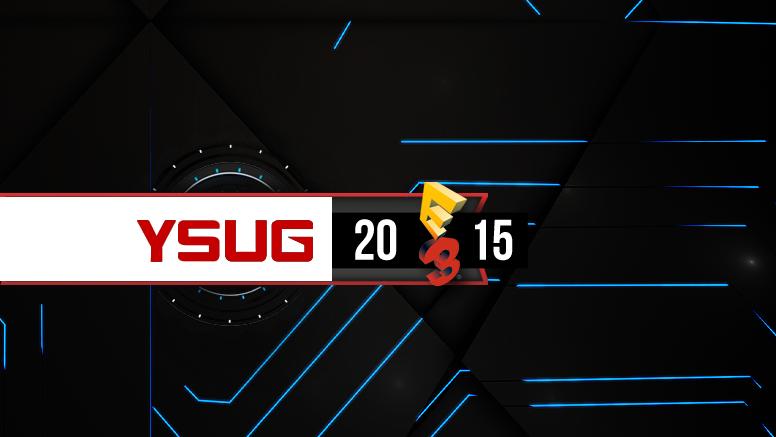 E3 2015 Yo Soy Un Gamer